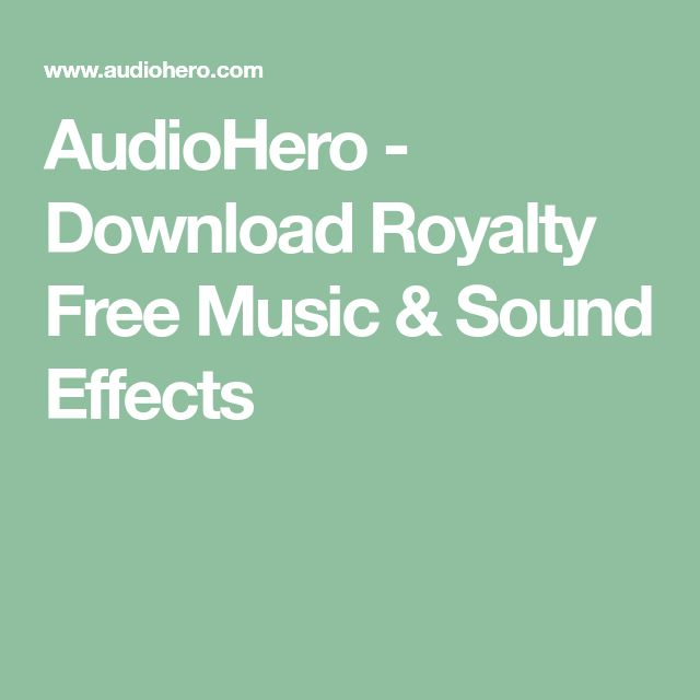 AudioHero - Download Royalty Free Music & Sound Effects