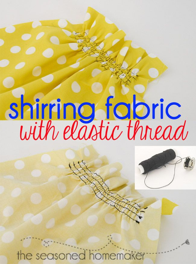 Shirring With Elastic Thread is an easy sewing technique that adds a huge wow-factor to any garment. Because it has soft gathers garments are comfortable and loose. And, it is easy. Learn how to Shirr Fabric with Elastic Thread in my easy-to-follow tutorial.- The Seasoned Homemaker