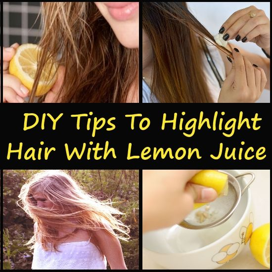 DIY Tips To Highlight Hair With Lemon Juice