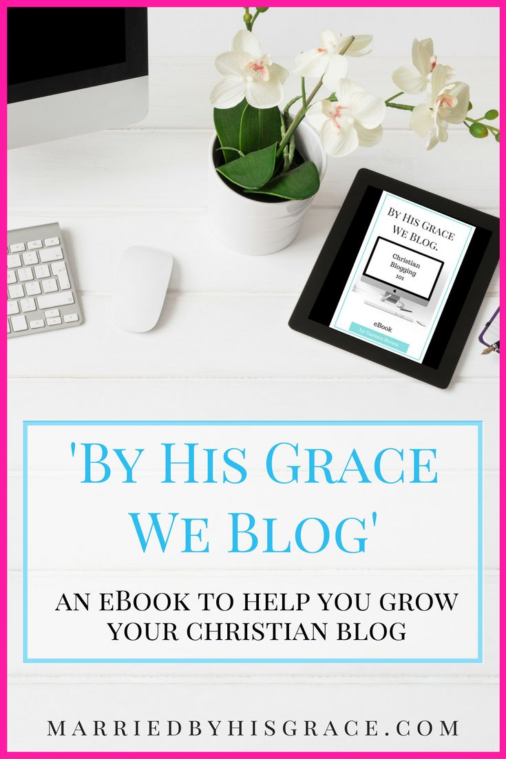 By His Grace We Blog eBook