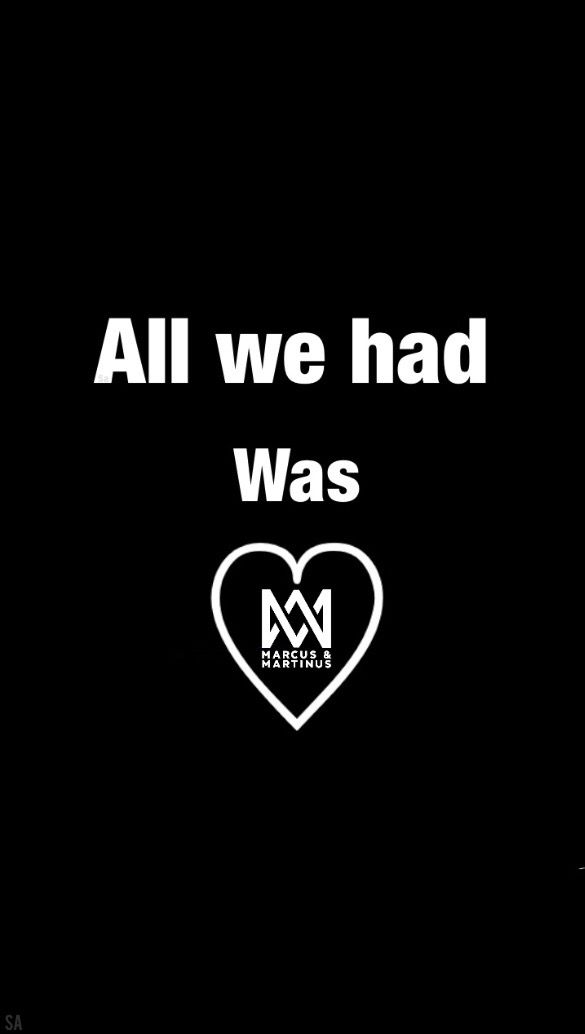All we had was love [marcud and martinus]
