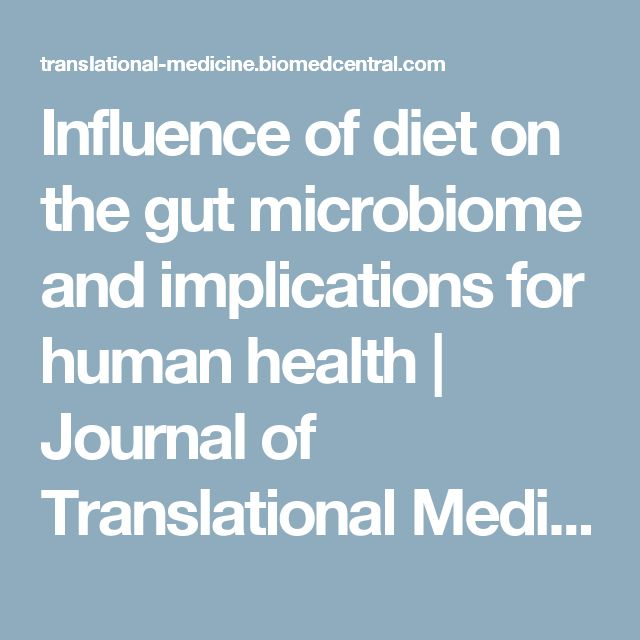Influence of diet on the gut microbiome and implications for human health | Journal of Translational Medicine | Full Text