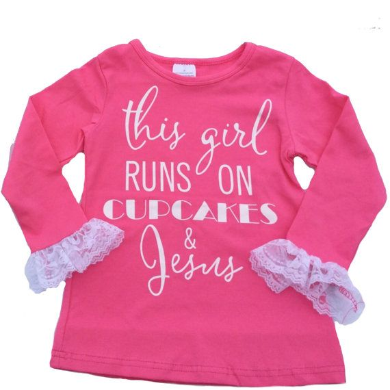 """This Girl Runs On Cupcakes & Jesus"" hot pink girls long sleeve boutique top with lace on the sleeves. Made of comfy cotton and spandex...dress it up or with a big bow headband and a cute skirt or leggings. Cute for Easter! Girl's Long Sleeve Lace T-Shirt. We also have the short sleeve Tshirt listed in our store. Matching Headbands https://www.etsy.com/listing/259764227/girls-valentines-day-headbands-easter https://www.etsy.com/listing/258466610/hot-pink-girls-womens-knotted-headband…"