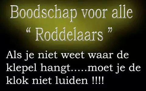 """Boodschap voor alle """"Roddelaars"""" ..."""