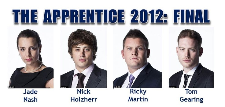 The Apprentice 2012 - The Finalists  (Jade Nash, Nick Holzherr, Ricky Martin & Tom Gearing)