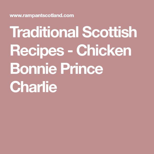 Traditional Scottish Recipes - Chicken Bonnie Prince Charlie
