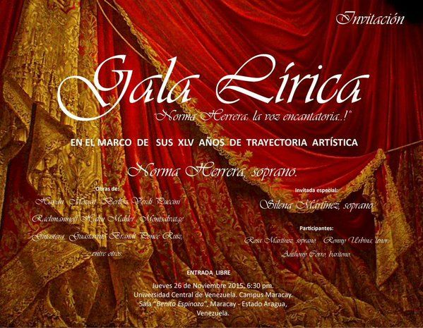 Gala Lírica, NORMA HERRERA La Voz Encantatoria...!
