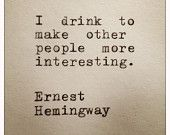 Ernest Hemingway Drinking Quote Typed On Typewriter
