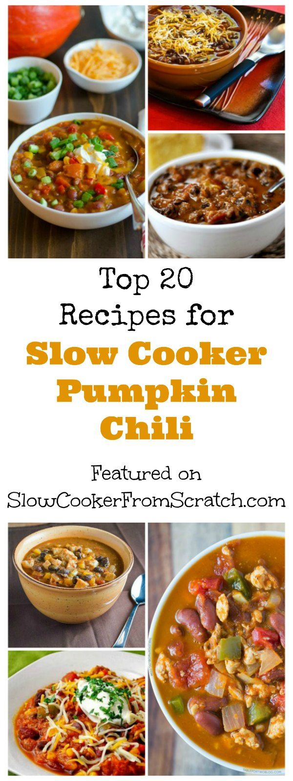 Slow Cooker Pumpkin Chili is the perfect dinner for Halloween Night, and here are the Top 20 Recipes for Slow Cooker Pumpkin Chili featured on Slow Cooker from Scratch! [found on SlowCookerFromScratch.com]