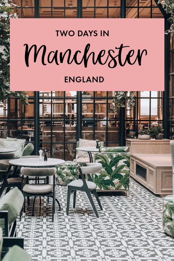 Things To Do In Manchester The Perfect City Break England City