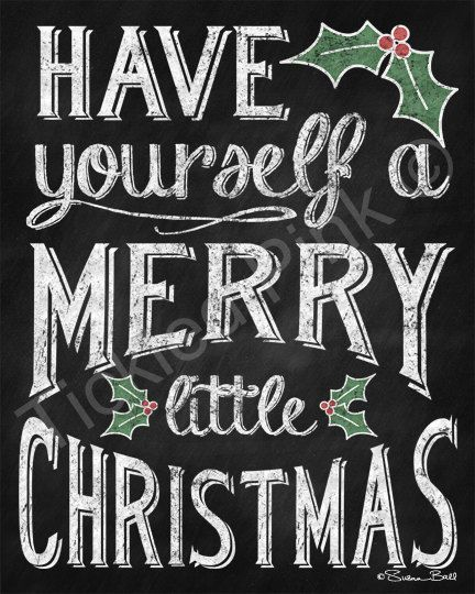 Have Yourself a Merry Little Christmas Print by tickledpinkgoods
