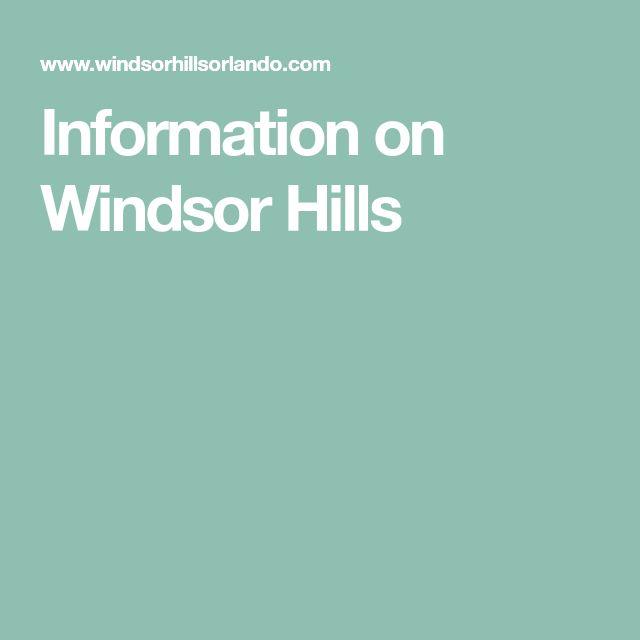 Information On Windsor Hills In 2020