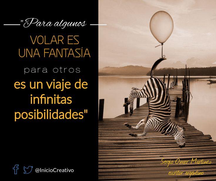 #frase #frasedeldia #escritores #fantasía #lectura #posibilidades #vida #viajes #México #Argentina #InicioCreativo