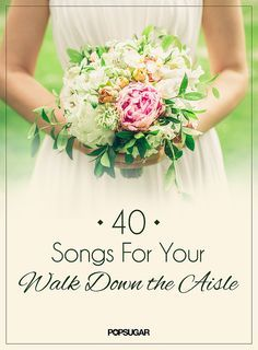 Wedding Music Ideas: 50 Songs For Your Walk Down the Aisle: If you're planning a wedding soon, one of the most daunting (but fun) details to figure out is the music.
