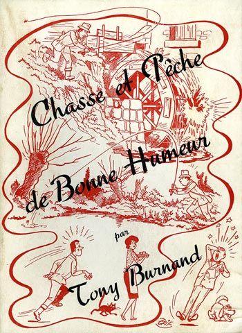 Burnand. Chasse et pêche de bonne humeur. 1955