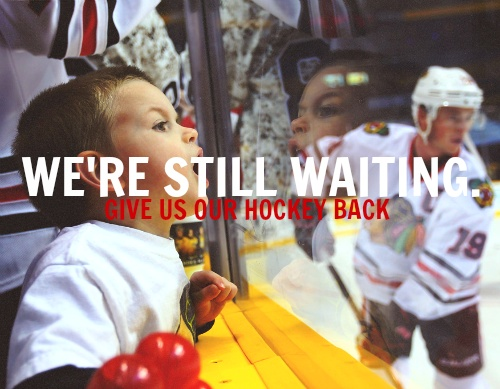 Still waiting . . . . but the CHL season starts in a week, and I WILL spend my money there if you don't get your act together, NHL!