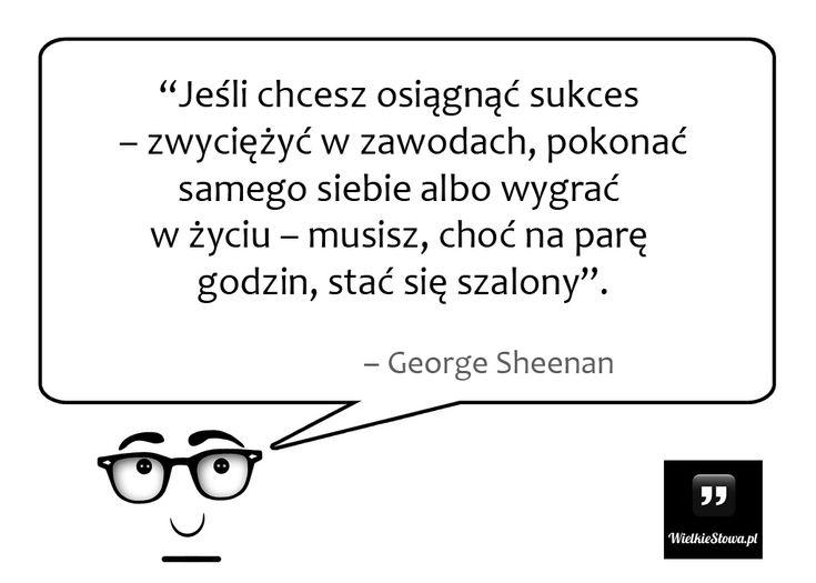 Jeśli chcesz osiągnąć sukces... #Sheenan-George,  #Sukces-i-sława, #Szaleństwo, #Zwycięstwo, #Życie