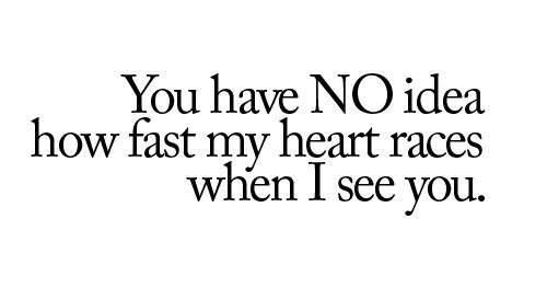 : Heart Racing, Ideas, Life, Inspiration, My Heart, So True, Truths, Love Quotes, Feelings