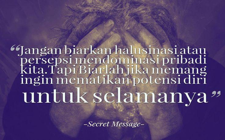 #SM #SecretMessage #Inspirasi #Motivasi #Belajar #Persepsi #Kutipan #Stragirl #Bijak #Dream #Sukses #Positifthinking