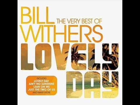 Bill Withers - Lovely Day (Extended Version) 1977