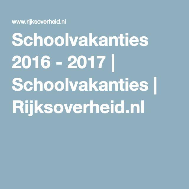 Schoolvakanties 2016 - 2017 | Schoolvakanties | Rijksoverheid.nl