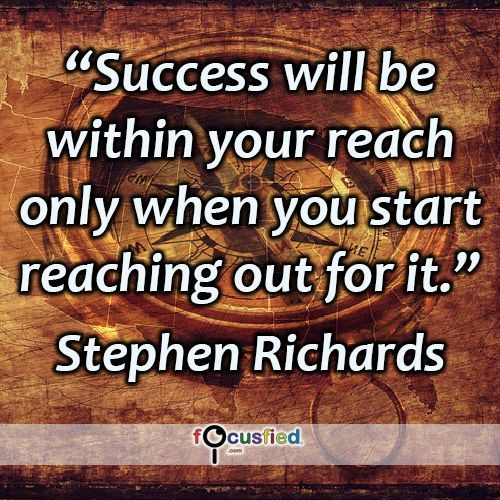 """""""Success will be within your reach only when you start reaching out for it."""" #quote #inspire #motivate #inspiration #motivation #lifequotes #quotes #youareincontrol #success #successquotes #try #focusfied #perspective"""
