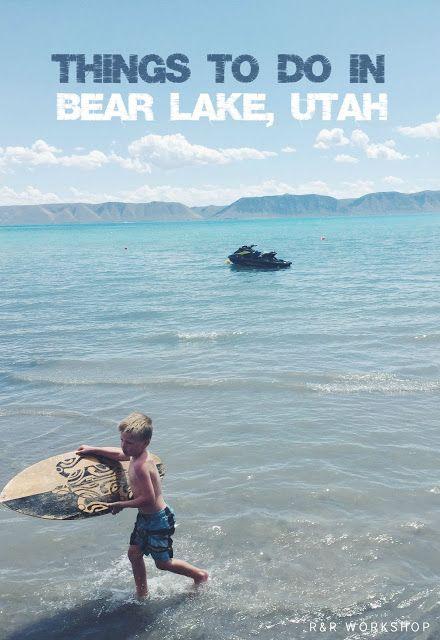 Things To Do at Bear Lake, Utah