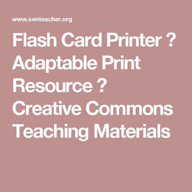 Flash Card Printer ⋆ Adaptable Print Resource ⋆ Creative Commons Teaching Materials