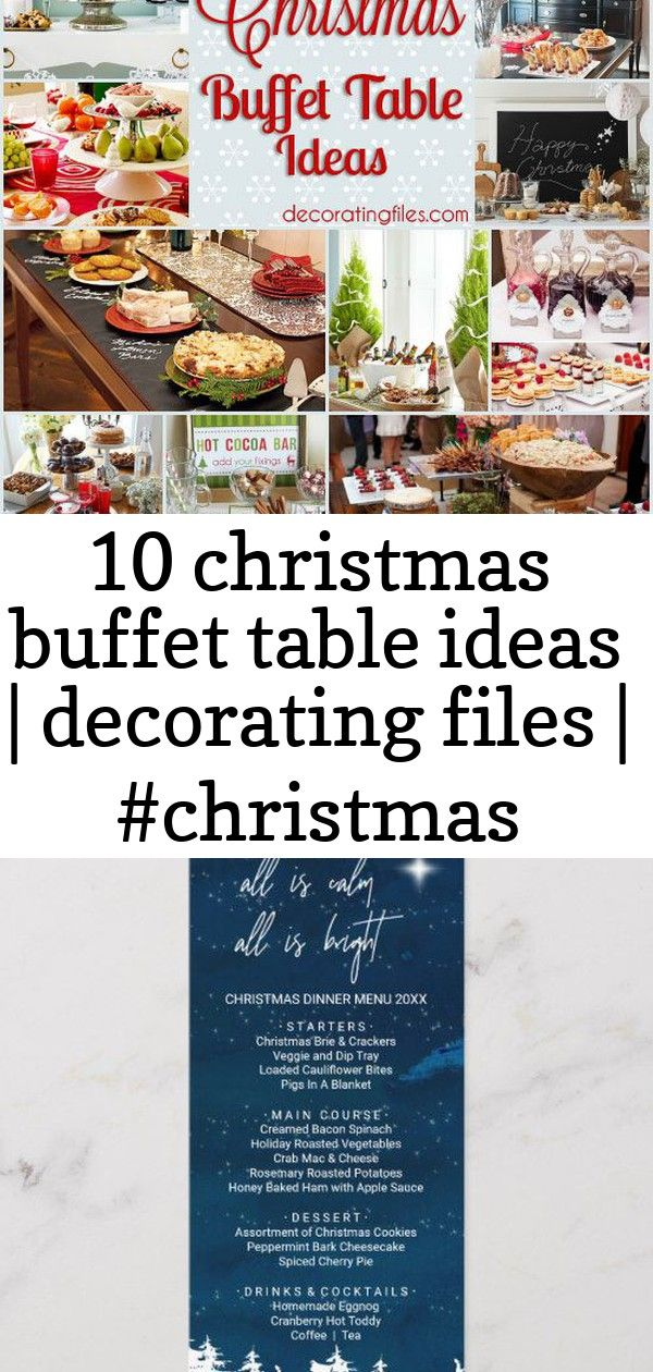 10 Christmas Buffet Table Ideas Decorating Files Christmas Holidaybuffettable Christmasbuff Christmas Buffet Irish Recipes Traditional Christmas Dinner