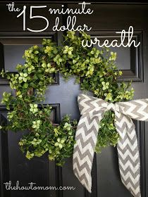 The How To Mom: the 15 minute, 15 dollar wreath. This is such a pretty wreath for everyday decor. #wreath #greenwreath #everydaywreath