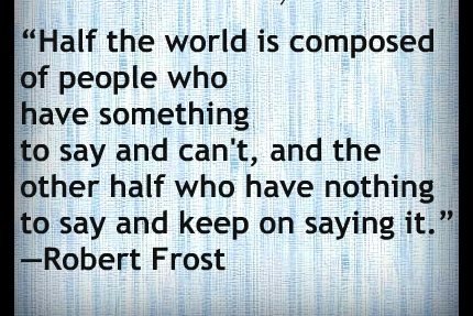 humane+quotes | robert frost, about people, human, quotes, sayings