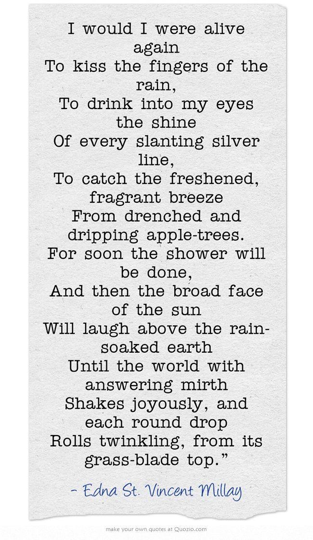 ― Edna St. Vincent Millay