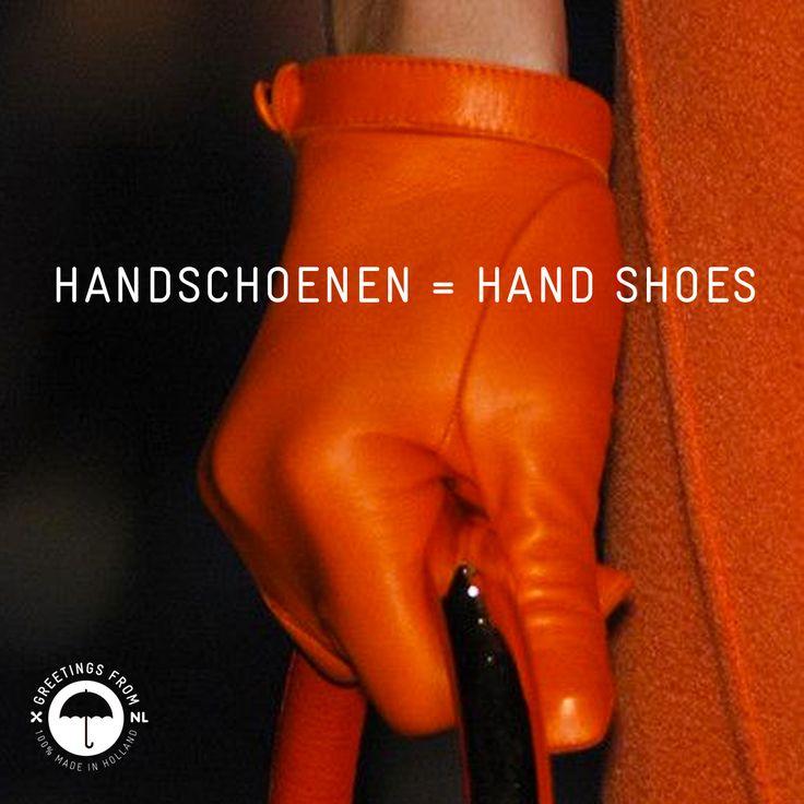 Handschoenen = hand shoes. #lostintranslation #gloves #handschoenen #dunglish #greetingsfromnl