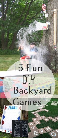 """15 Fun DIY Backyard Games. Great way to get your kids active! [ """"15 Fun DIY Backyard Games - excellent ideas for Summer BBQs or family fun"""", """"Too many kids spend summers cooped up in front of a TV, but with these 15 fun games, your kids will have no shortage of ideas for backyard adventures!"""", """"15 Fun DIY Backyard Games Click highlighted link in each description for how-to directions."""", """" Gardening, home garden, garden hacks, garden tips and…"""", """" Great way to get your kids active!"""",..."""