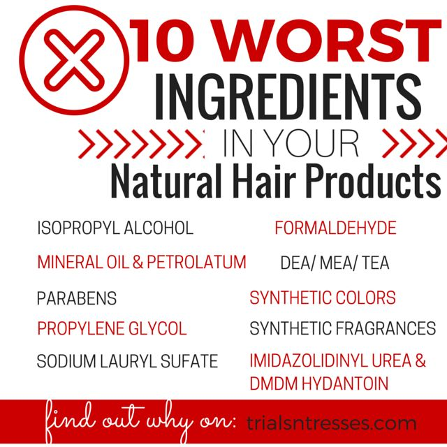 10 worst ingredients in your #naturalhair products.