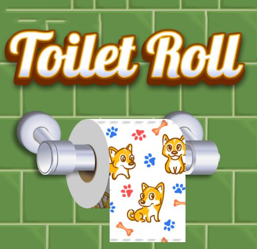 Toilet Roll  Do you remember how good it felt to unroll a whole roll of toilet paper when you were younger?  Join now!