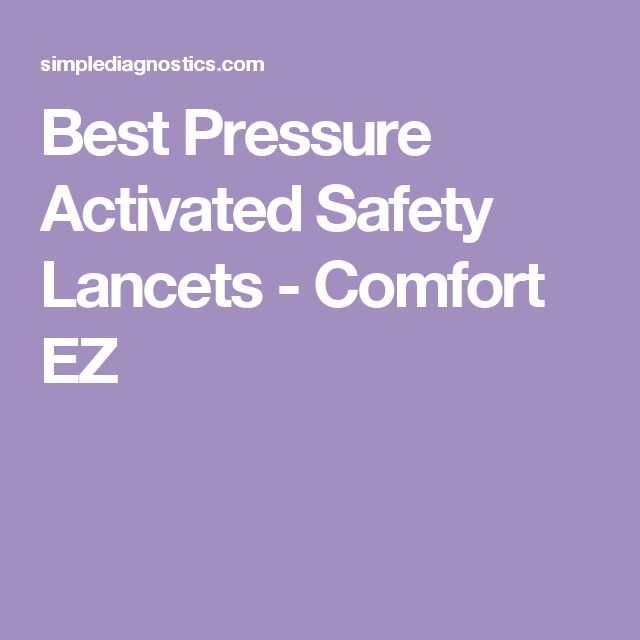 Best Pressure Activated Safety Lancets - Comfort EZ