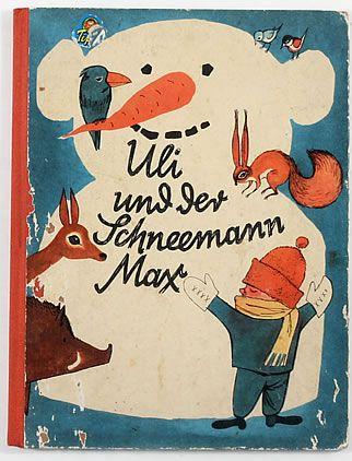 キュリオブックス 【Uli und der Schneemann Max】// vintage children's book, winter, snow, & woodland creatures