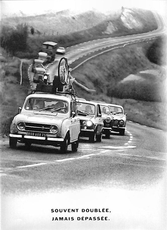 Renault 4 - Souvent doublée Jamais dépassée.