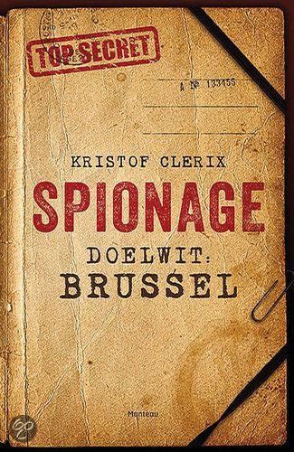 Spionage. Doelwit: Brussel.
