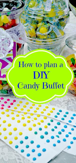 How to Plan a DIY Candy Buffet for Your Party | http://www.thedomesticgeekblog.com/how-to-plan-a-diy-candy-buffet-for-your-party/