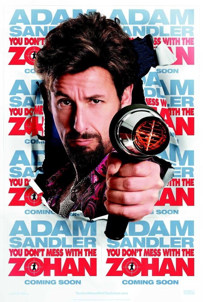 Adam Sandler You Don't Mess with the Zohan poster Adam