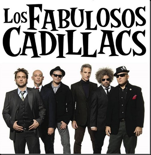 Los Fabulosos Cadillacs,nuestro grupo favorito con mi marido ;) son espectaculares,los mejores!!!