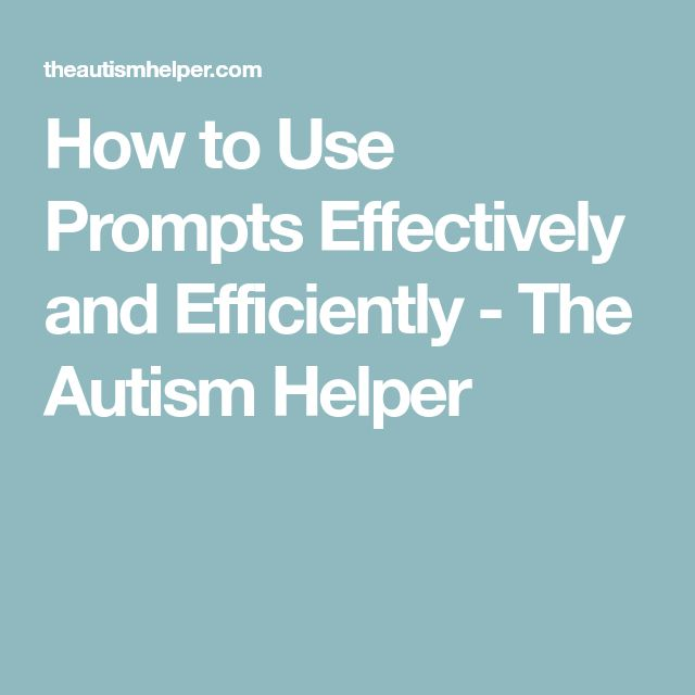 How to Use Prompts Effectively and Efficiently - The Autism Helper