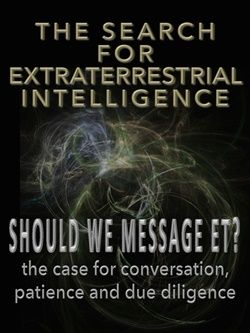 "The Search For Extra-Terrestrial Intelligence (SETI) and Whether to Send ""Messages"" (METI)"
