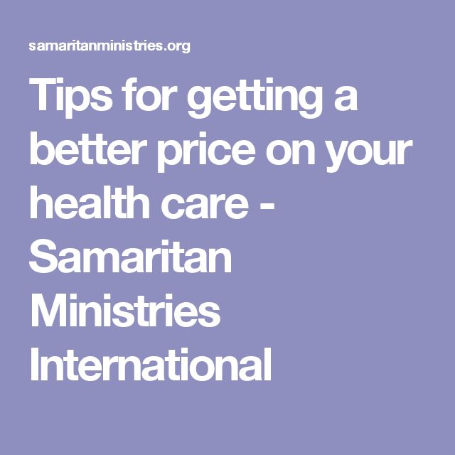 Tips for getting a better price on your health care - Samaritan Ministries International