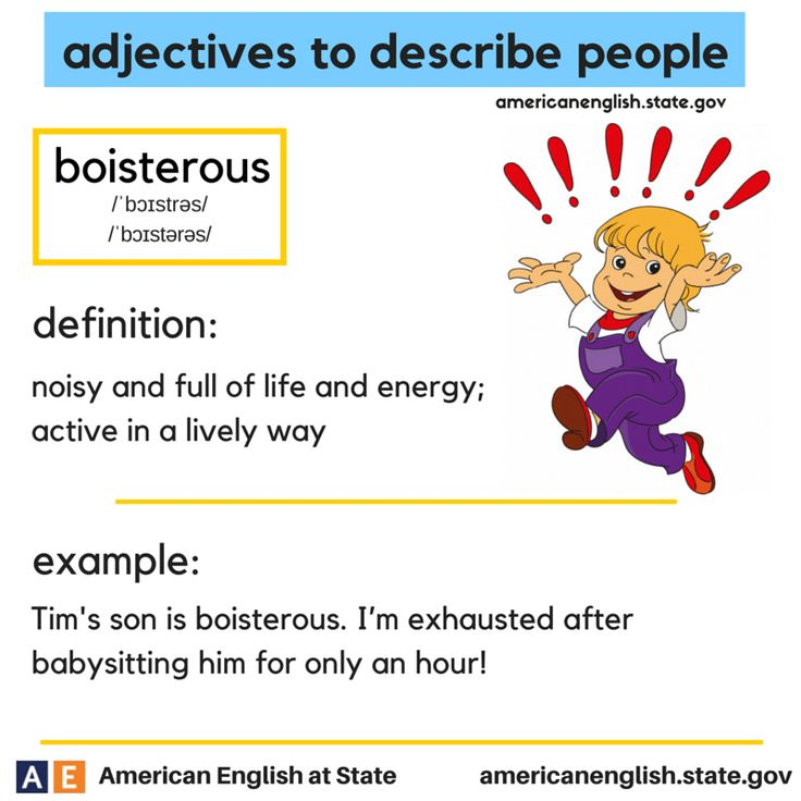 adjectives to describe people: boisterous