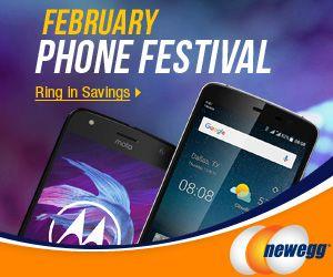 FEBRUARY PHONE FESTIVAL! Ring In Savings at Newegg.com,