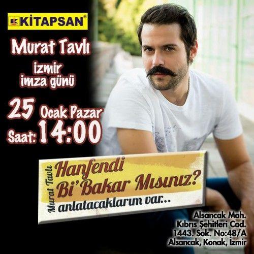 Murat Tavlı imza günü 25 Ocak'ta Kitapsan Alsancak'ta | İzmir'de Sanat