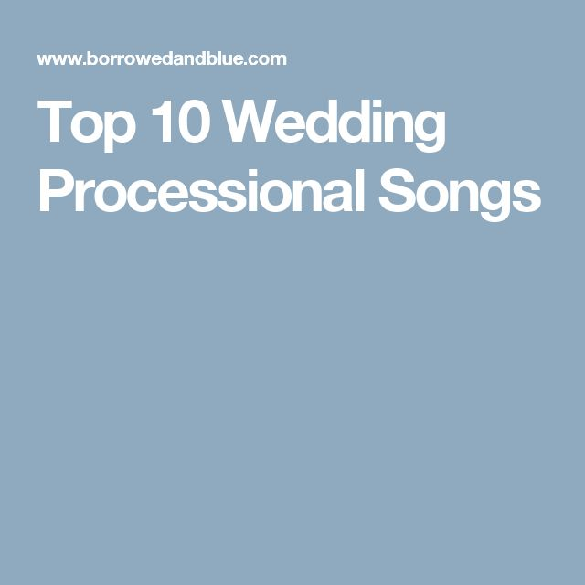 The Smarter Way To Wed Wedding Processional SongsTop